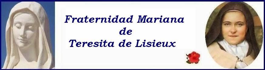 Fraternidad Mariana de Teresita de Lisieux