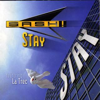Sash! Feat. La Trec - Stay (CDM) (1997)