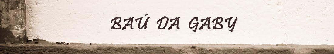 Baú da Gaby