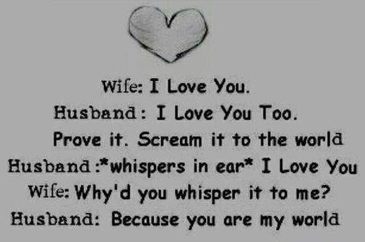 You Are My True Love Quotes : You Are My World Quotes-husband n wife quotes-I Love You