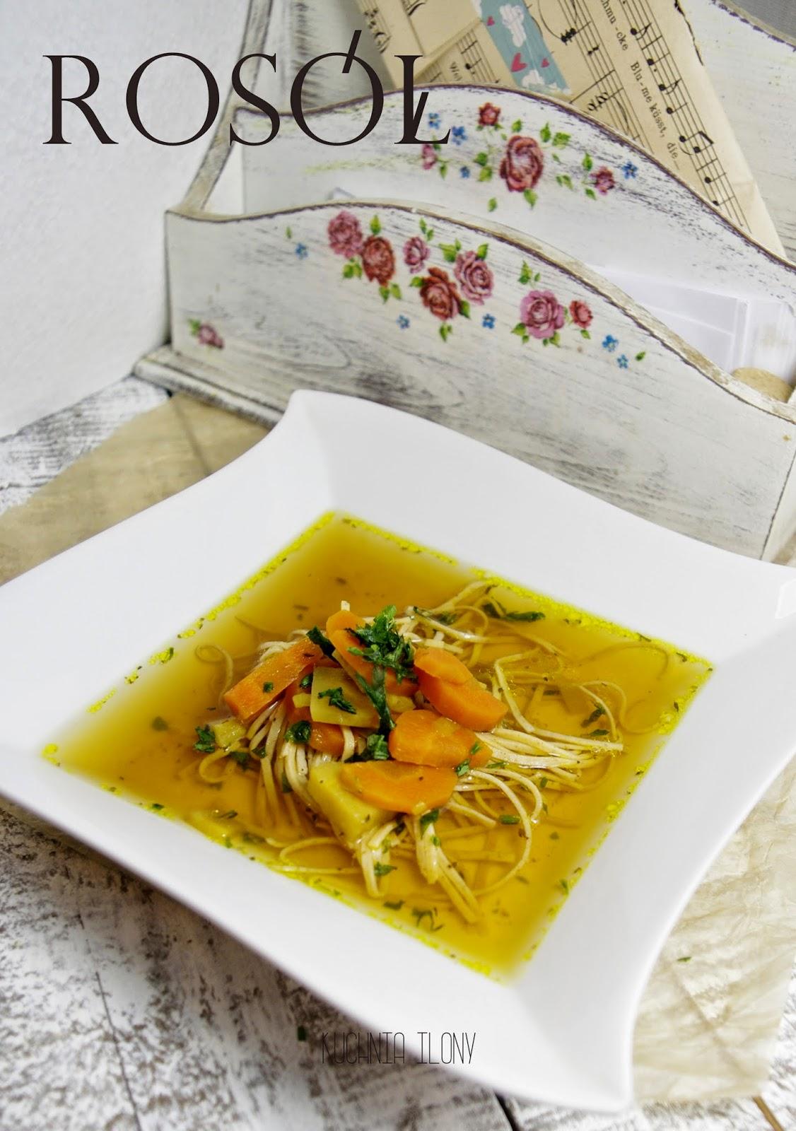 rosół, zupa, kuchnia ilony, makaron domowy,
