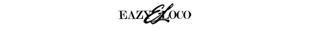 Eazy El Loco The Official Site