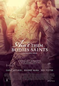 Ain't Them Bodies Saints Poster