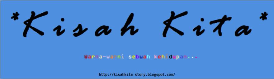 http://kisahkita-story.blogspot.com