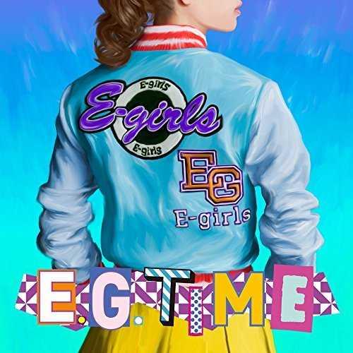 [MUSIC] E-girls – E.G. TIME (2015.01.01/MP3/RAR)
