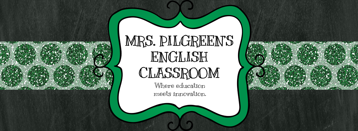 Mrs. Pilgreen's English Classroom