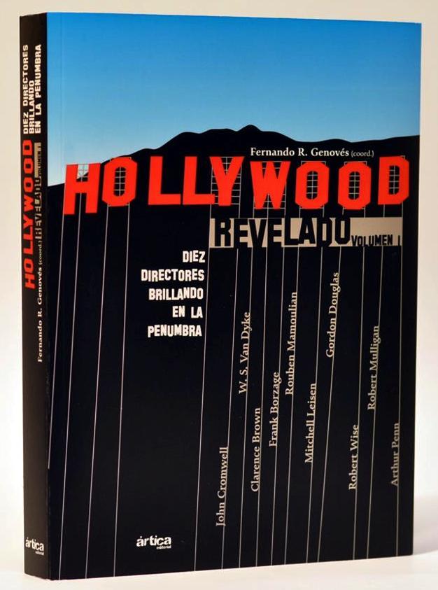'HOLLYWOOD REVELADO' (Coordinador y coautor) (2012)