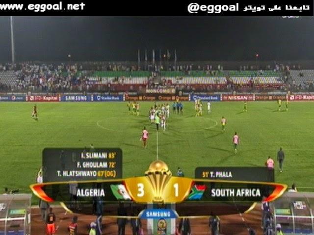 اهداف مبارة الجزائر و جنوب أفريقيا 3 - 1 بطولة الامم الافريقية