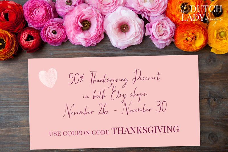 Thanksgiving Discount 2015 The Dutch Lady Designs