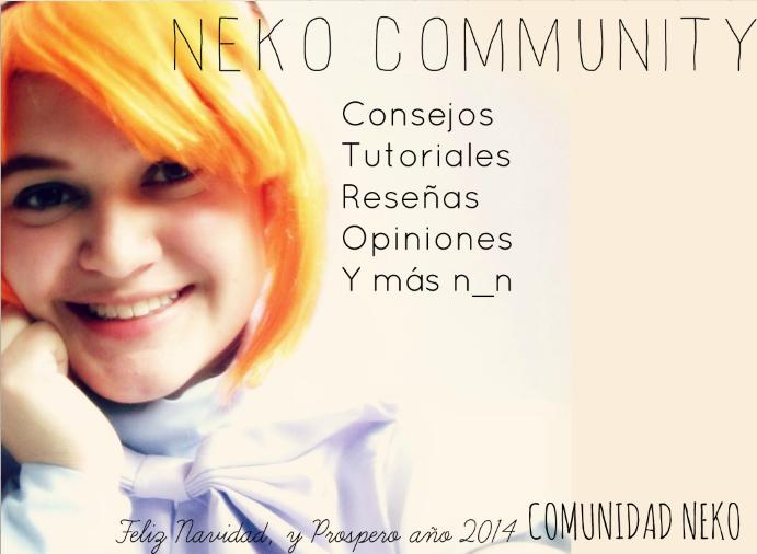 ●๋• (Comunidad Neko) ●๋• =^-^=