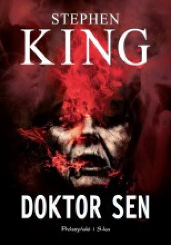 """Mistrz przekory. """"Doktor Sen"""" Stephen King"""