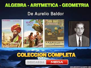 Descargar Algebra. Aritmetica, Geometria de Baldor - coleccion completa