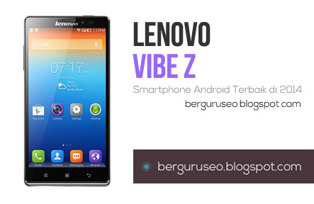 Smartphone Android Terbaik Lenovo Vibe Z