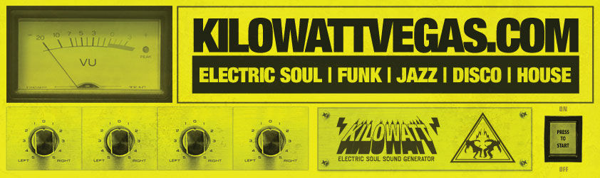 KILOWATT VEGAS-ELECTRIC SOUL