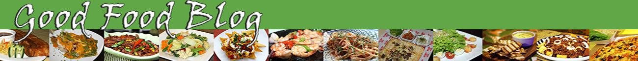 Good Food Blog