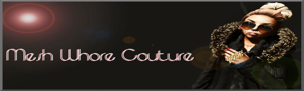 Mesh Whore Couture