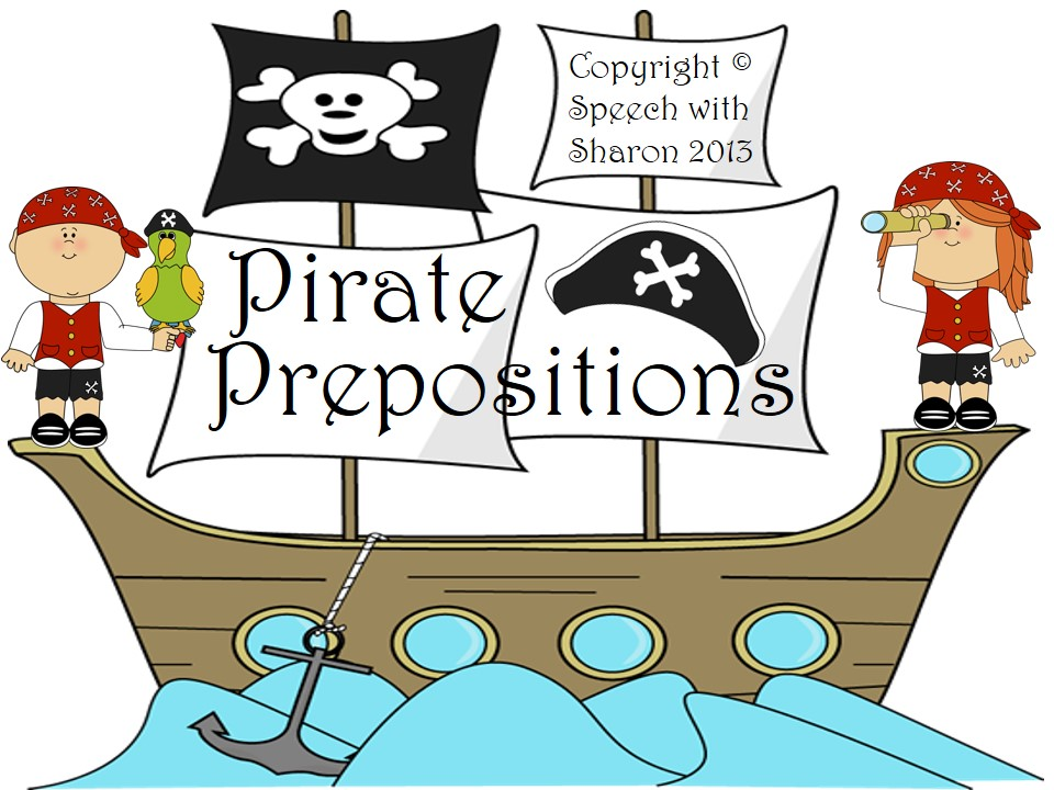 Speech With Sharon Pirate Prepositions