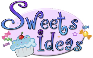 Sweets Ideas