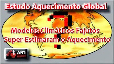 http://www.anovaordemmundial.com/2013/12/estudo-modelos-climaticos-fajutos-super.html