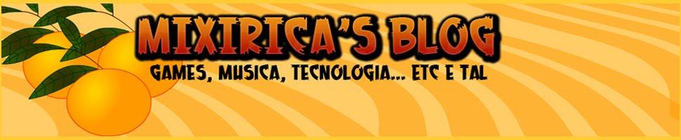Mixirica's Blog
