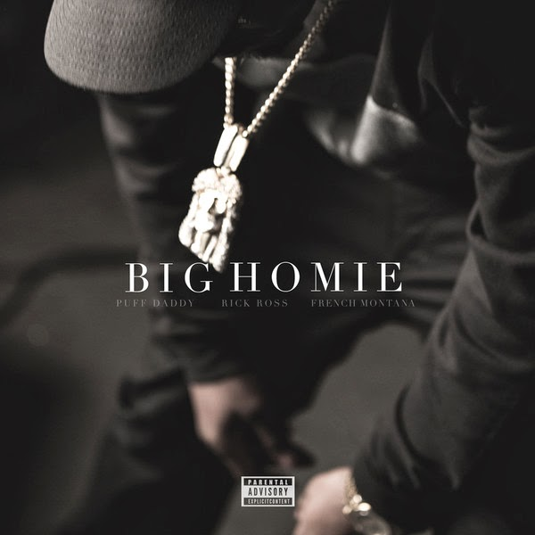 Puff Daddy - Big Homie (feat. Rick Ross & French Montana) - Single  Cover