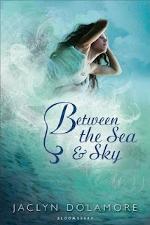 BSScover Between The Sea and Sky   Jaclyn Dolamore