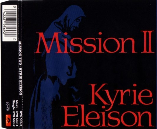 Mission II - Kyrie Eleison (CD Maxi Single) (1991)
