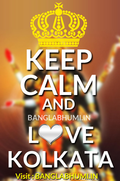 Keep Calm and Love Kolkata Kali Puja