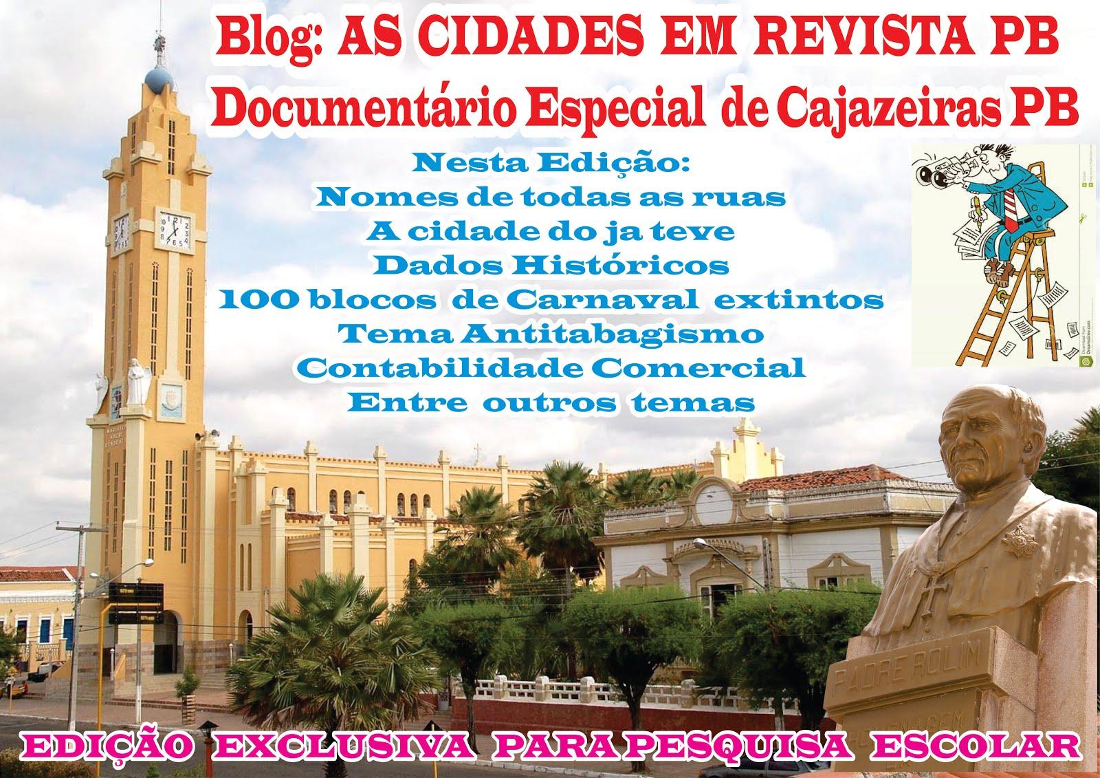 BLOG AS CIDADES  EM REVISTA LANÇA DOCUMENTÁRIO SOBRE CAJAZEIRAS PB