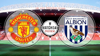 Preview Manchester United vs West Bromwich Albion