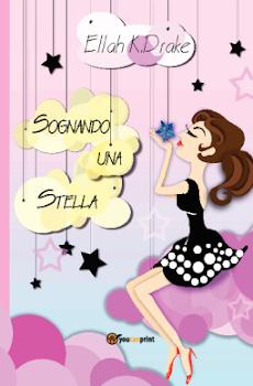 Sognando una Stella, edito youcanprint, clicca l'immagine