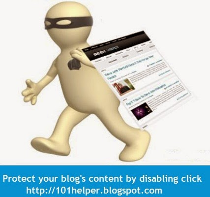 Protecting content from copy in blogger | 101helper blogger