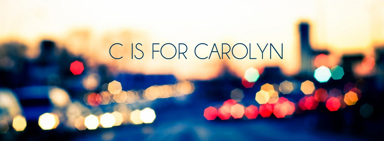 C is for Carolyn