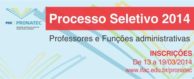 Ifac lança editais para contratar professores e funções administrativas para o PRONATEC