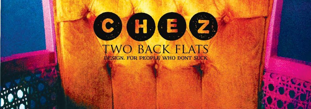 Chez Two Back Flats