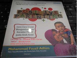 Buku : Positive Parenting : Mohammad Fauzil Adhim : Mizania