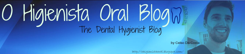 O Higienista Oral