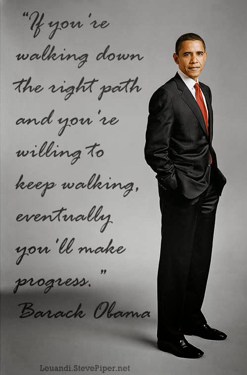 Barack Obama, walking, path, life, philosophy, hope, change, progress
