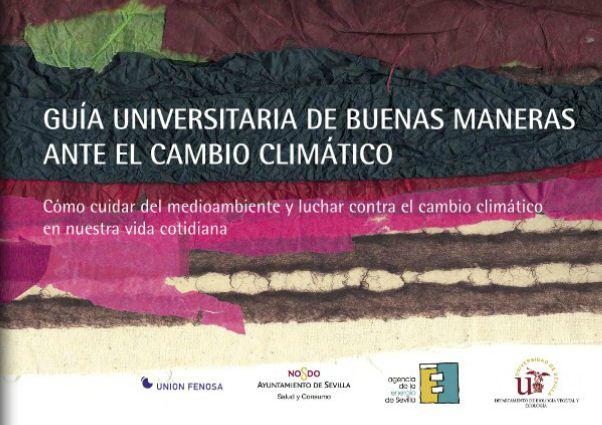 Oficina para la sostenibilidad uca gu a universitaria de buenas maneras ante el cambio clim tico - Oficina espanola de cambio climatico ...
