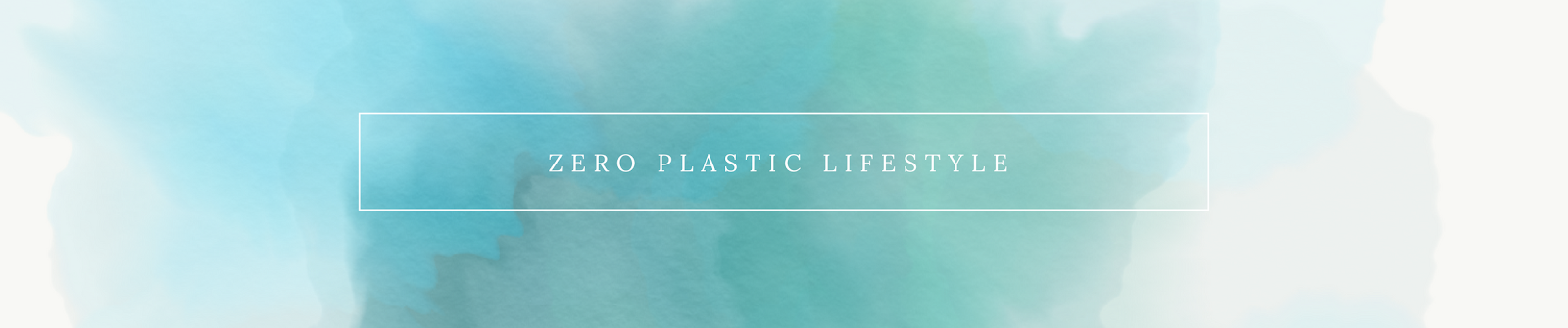 Zero Plastic Lifestyle