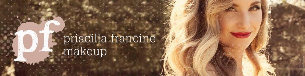 priscilla francine makeup