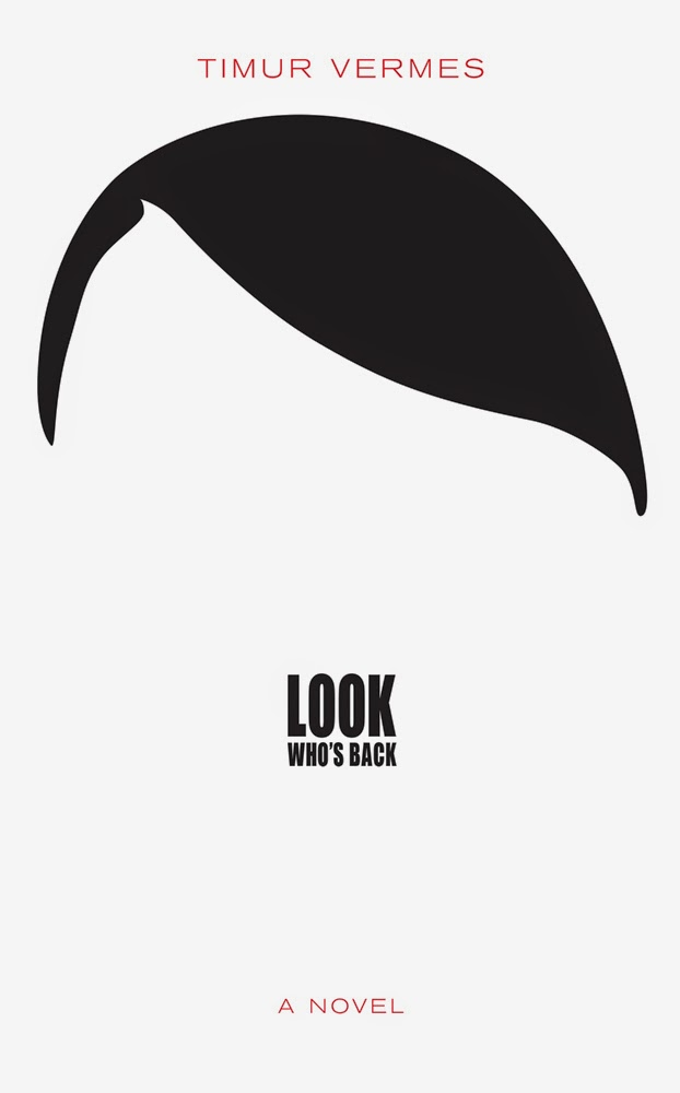 Look Who's Back book cover by Timur Vermes