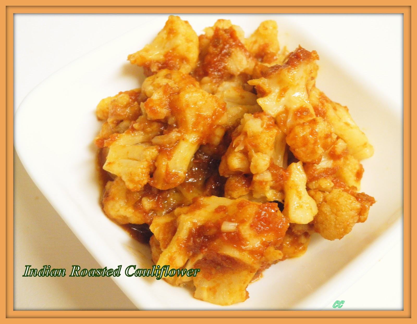 ... : Recipe Box # 20 - Roasted Cauliflower with Indian Barbecue Sauce