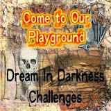 Dream In Darkness Challenge!!