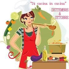 Di cucina in cucina Settembre-Ottobre