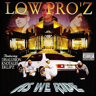 Low Pro'z - As We Ride (1999)