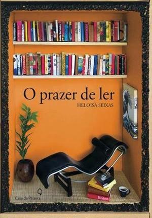 Capa do livro O Prazer de Ler, Heloisa Seixas