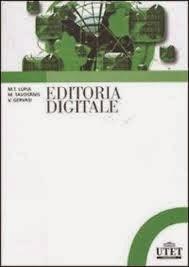 Lupia, Tavosanis e Gervasi, Editoria digitale