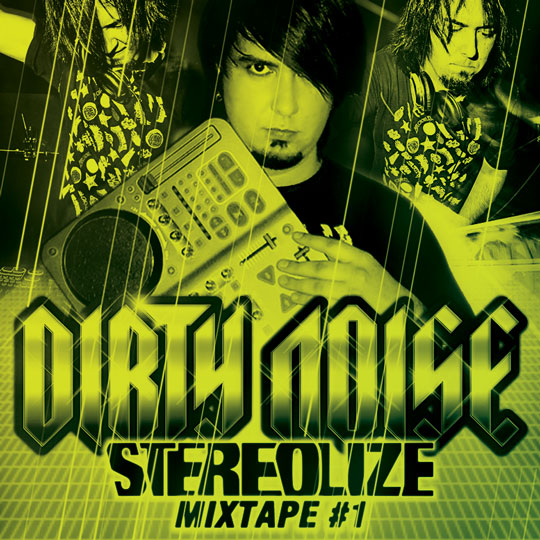 MIXTAPE BY DIRTY NOISE