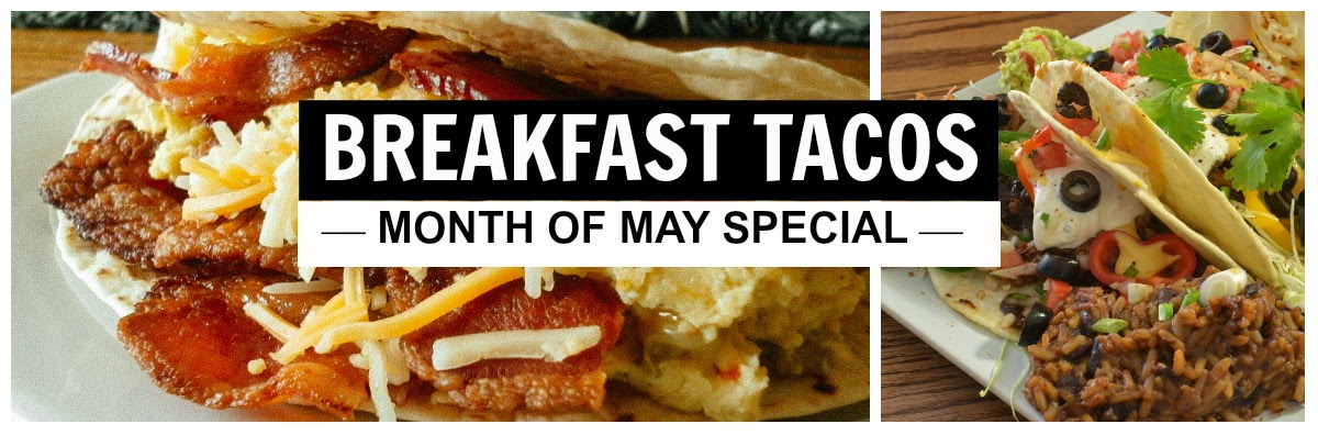 Breakfast Taco Monthly Special